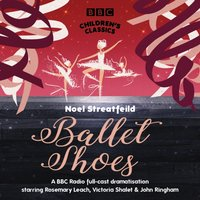 Ballet Shoes - Noel Streatfeild - audiobook