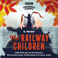 Railway Children - E. Nesbit - audiobook