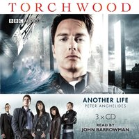 Torchwood: Another Life - Peter Anghelides - audiobook
