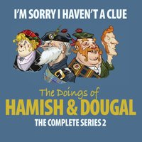 I'm Sorry I Haven't A Clue: Hamish And Dougal Series 2 - Barry Cryer - audiobook