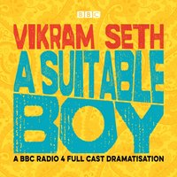 Suitable Boy - Vikram Seth - audiobook