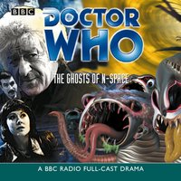 Doctor Who: The Ghosts Of N-Space (TV Soundtrack) - Barry Letts - audiobook