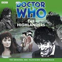Doctor Who: The Highlanders (TV Soundtrack) - Frazer Hines - audiobook