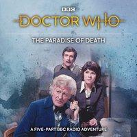 Doctor Who: The Paradise Of Death - Elisabeth Sladen - audiobook