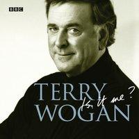 Is It Me? Terry Wogan: An Autobiography - Terry Wogan - audiobook