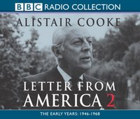 Letter from America Volume 2: The Middle Years: The 1970s - Alistair Cooke - audiobook