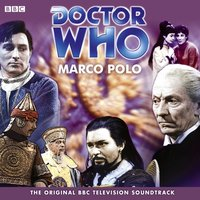 Doctor Who: Marco Polo (TV Soundtrack) - John Lucarotti - audiobook