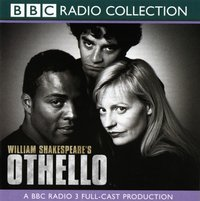 Othello (BBC Radio Shakespeare) - William Shakespeare - audiobook
