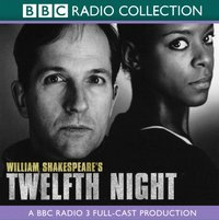 Twelfth Night (BBC Radio Shakespeare) - William Shakespeare - audiobook