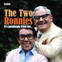 Two Ronnies, The  It's Goodnight From Me - Ronnie Barker - audiobook
