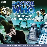 Doctor Who: The Power Of The Daleks (TV Soundtrack) - David Whitaker - audiobook
