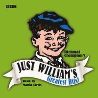 Just William's Greatest Hits - Richmal Crompton - audiobook