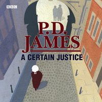 Certain Justice - P.D. James - audiobook