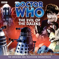 Doctor Who: The Evil Of The Daleks (TV Soundtrack) - David Whitaker - audiobook