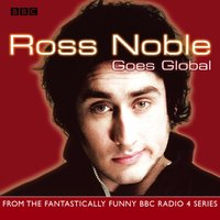 Ross Noble Goes Global - Ross Noble - audiobook