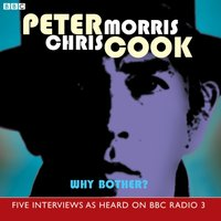 Why Bother? - Chris Morris - audiobook