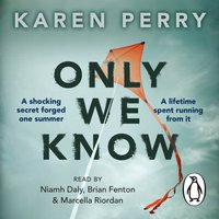 Only We Know - Karen Perry - audiobook