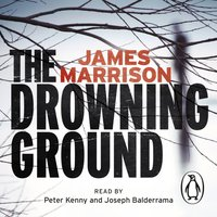Drowning Ground - James Marrison - audiobook
