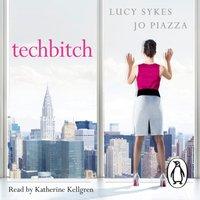 Techbitch - Lucy Sykes - audiobook