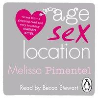 Age, Sex, Location - Melissa Pimentel - audiobook