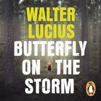 Butterfly on the Storm - Walter Lucius - audiobook