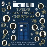 Doctor Who: Twelve Doctors of Christmas - Colin Brake - audiobook