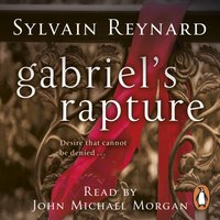 Gabriel's Rapture - Sylvain Reynard - audiobook