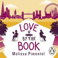 Love by the Book - Melissa Pimentel - audiobook