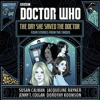 Doctor Who: The Day She Saved the Doctor - Susan Calman - audiobook
