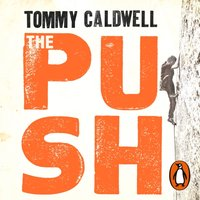 Push - Tommy Caldwell - audiobook