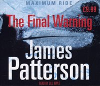 Maximum Ride: The Final Warning - James Patterson - audiobook