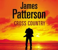 Cross Country - James Patterson - audiobook