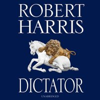 Dictator - Robert Harris - audiobook