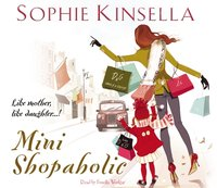 Mini Shopaholic - Sophie Kinsella - audiobook