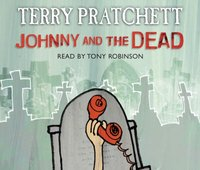 Johnny and the Dead - Terry Pratchett - audiobook