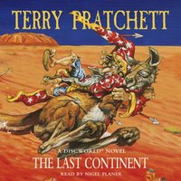 Last Continent - Terry Pratchett - audiobook