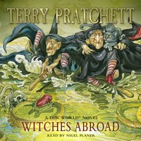 Witches Abroad - Terry Pratchett - audiobook