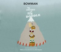 Ascent Of Rum Doodle - W E Bowman - audiobook