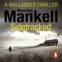 Sidetracked - Henning Mankell - audiobook