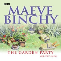 Garden Party, The and Other Stories - Maeve Binchy - audiobook