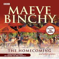 Homecoming & Other Stories - Maeve Binchy - audiobook