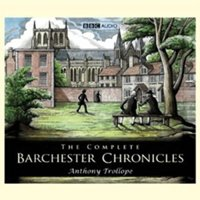Barchester Chronicles - Anthony Trollope - audiobook
