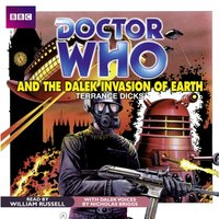 Doctor Who and the Dalek Invasion of Earth - Terrance Dicks - audiobook