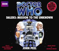 Doctor Who Daleks: Mission To The Unknown - John Peel - audiobook