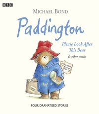 Paddington  Please Look After This Bear & Other Stories - Michael Bond - audiobook