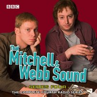 That Mitchell & Webb Sound: The Complete Fourth Series - David Mitchell - audiobook