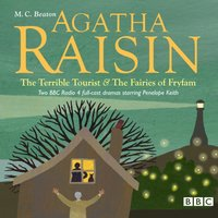 Agatha Raisin The Terrible Tourist & The Fairies Of Fryfam - M.C. Beaton - audiobook