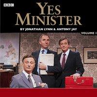 Yes Minister: Volume 1 - Jonathan Lynn - audiobook