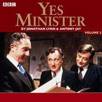 Yes Minister: Volume 2 - Jonathan Lynn - audiobook