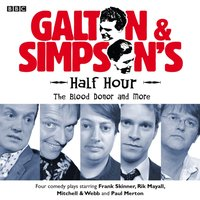 Galton & Simpson's Half Hour: The Blood Donor and More - Ray Galton - audiobook